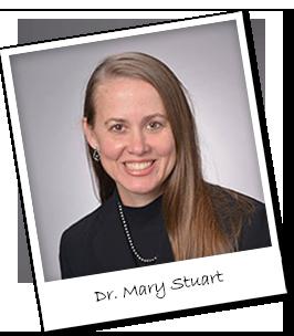 Dr. Mary Stuart